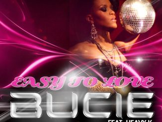 Bucie – Easy to Love ft. Heavy K