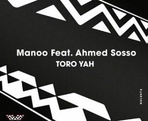 Manoo - Toro Yah