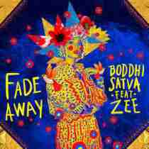 DOWNLOAD MP3: Boddhi Satva ft Zee Fade Away Mp3 Download