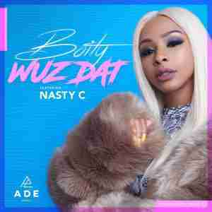 DOWNLOAD MP3: Boity ft Nasty C Wuz Dat Mp3 Download