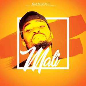 DOWNLOAD MP3: Mangoli Mali Ft Beat Movement & Mumba K Mp3 Download