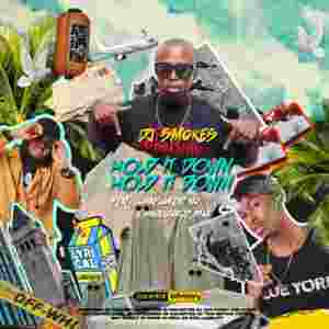 DOWNLOAD MP3: DJ Smokes Hold It Down ft. Manu Worldstar & Luna Florentino Mp3 Download