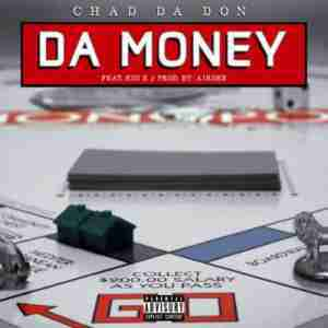 DOWNLOAD mp3: Chad Da Don Da Money ft. Kid X mp3 download