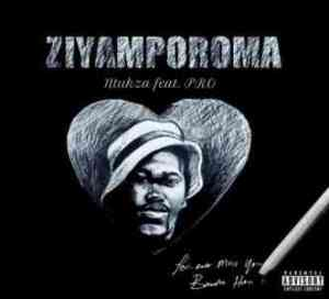DOWNLOAD mp3: Ntukza Ziyamporoma Feat. PRO mp3 download