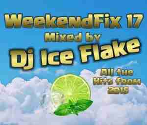 DOWNLOAD mp3: DJ Ice Flake WeekendFix 17 2018 mp3 download