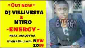 DOWNLOAD mp3: Dj Villivesta & Ntiro Energy feat Maloyaa mp3 download