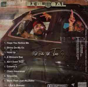 DOWNLOAD mp3:Ex Global Hold Up feat. Flame mp3 download