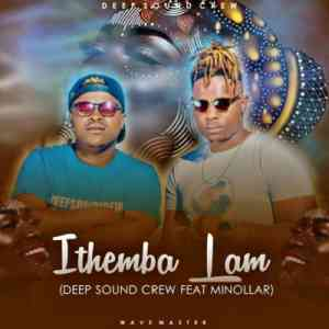 Download mp3: Deep Sound Crew Ithemba Lam feat. Minolar mp3 free download