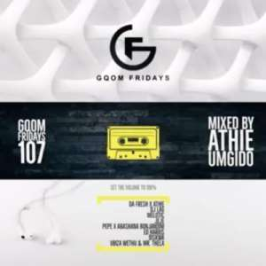 Download mp3: DJ Athie Gqom Fridays 107 (Gqom Mix) mp3 free download