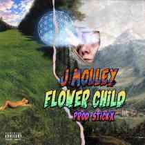 Download mp3: J Molley Flower Child fakaza 2018 2019 gqom amapiano afrohouse music mp3 download