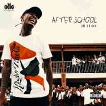 Download mp3: Killer Kau After School EP fakaza 2018 2019 gqom amapiano afrohouse music mp3 download