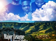Download mp3: Major League & Senzo Afrika Lempi Yang'khathaza ft. Makwa fakaza 2019 2020 com music gqom amapiano afrohouse mp3 download