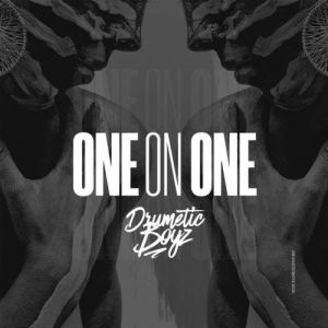 Download mp3: DrumeticBoyz One On One fakaza 2019 2020 com music gqom amapiano afrohouse mp3 download