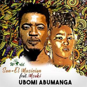Download mp3: Sun-EL Musician Ubomi Abumanga ft. Msaki fakaza 2019 2020 com music gqom amapiano afrohouse mp3 download