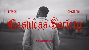 Reason – Cashless Society Ft. Ginger Trill Mp3 Download