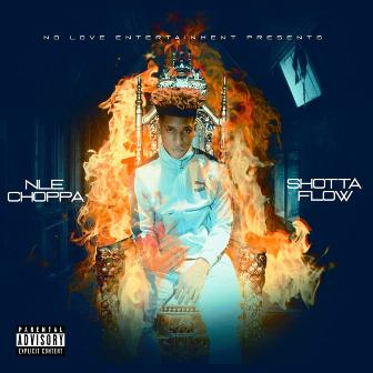 NLE Choppa – Shotta Flow Lyrics Fakaza Downloads