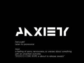 ALBUM: Zoocci Coke Dope – Anxiety (Tracklist) Mp3 Download