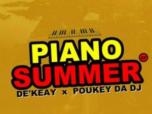De'KeaY & Poukey Da DJ – Jiva Man Mp3 Download
