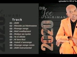 Dr Joe Shirimani - 2020 Fakaza Mp3 Download 2019