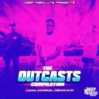 VA – The Outcasts Compilation EP Fakaza