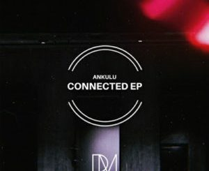AnKulu – iSibani Mp3 Download