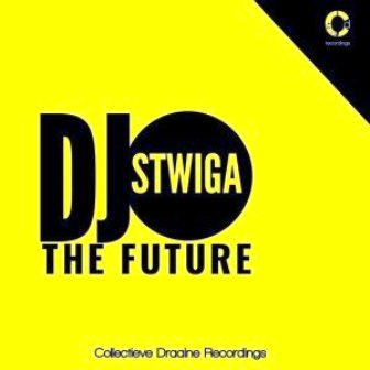 DJ Stwiga – The Future (Album Edition) Fakaza Download 2020