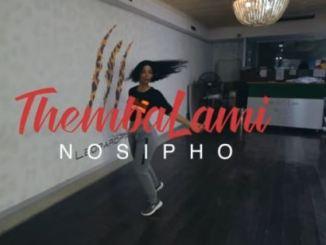 Nosipho - Thembalami Fakaza Download