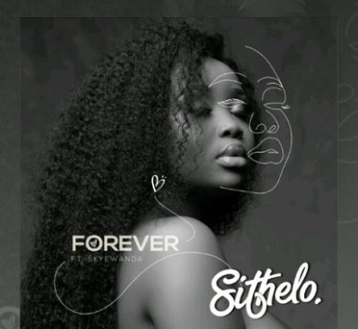 Sithelo – Forever (Dj La Bengwa Re-Visit) Ft. SkyeWanda Mp3 Download
