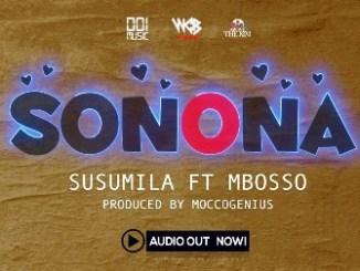 Susumila Ft. Mbosso – Sonona Fakaza 2020 Download