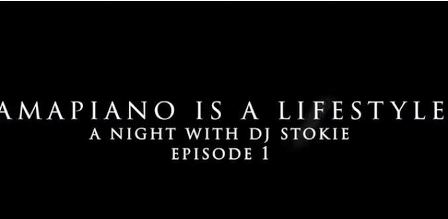 A Night With Dj Stokie (Amapiano Is A Lifestyle Episode 1) Mp3 Download