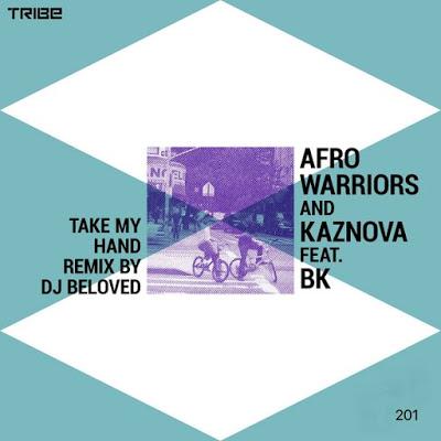 Afro Warriors – Take My Hand ft. BK (Original Mix) Mp3 Download
