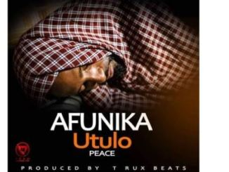 Afunika – Utulo Mp3 Download
