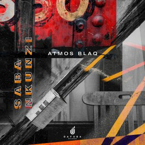 Atmos Blaq – Saba Nkunzi (Atmospheric Mix) Mp3 Download Fakaza