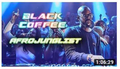 Download Mp3 Black Coffee – 2020 AfroJunglist