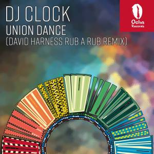 Download Mp3 DJ Clock – Union Dance (David Harness Rub A Rub Remix)