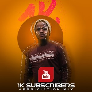 Download Mp3 DJ Tears PLK – 1K Subscribers Appreciation Mix