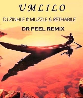 DJ Zinhle Ft. Muzzle & Rethabile – Umlilo (Dr Feel Remix) Fakaza 2020