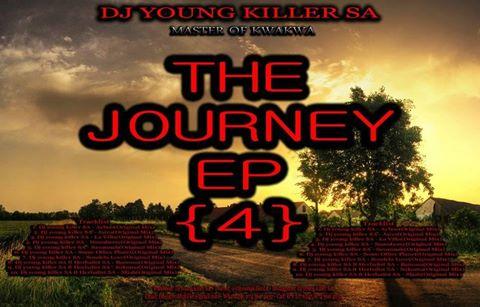 Download Ep Zip Dj young killer SA – The Journey 4