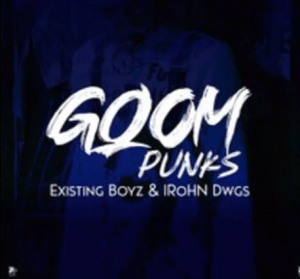 Existing Boyz & IRohn Dwgs – Gqom Punks Mp3 Download