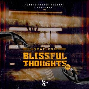 Download EP: Hypaphonik – Blissful Thoughts Zip