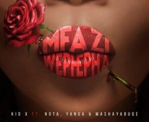Kid X – Mfazi WePhepha Mp3 Download