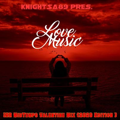 KnightSA89 – Valentine's Day (Hard Times, Love & Music) Mp3 Download