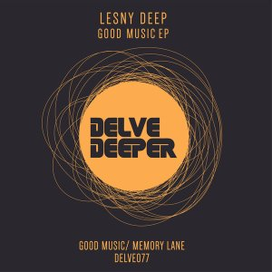 EP: Lesny Deep – Good Music Mp3 Download