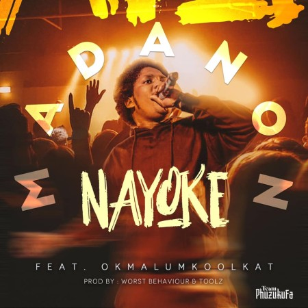 Madanon – Nayoke Ft. Okmalumkoolkat Mp3 Download