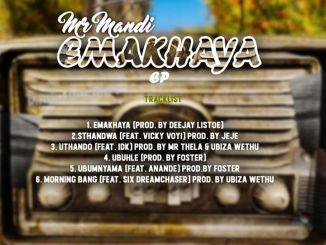 ALBUM: Mr Mandi – Emakhaya Mp3 Download