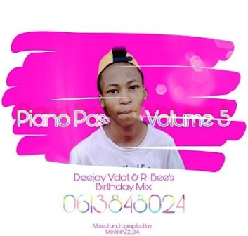 Mc'SkinZz SA – Piano Passion Vol.5 (Deejay Vdot & R-Bee's Birthday Mix) Mp3 Download Fakaza