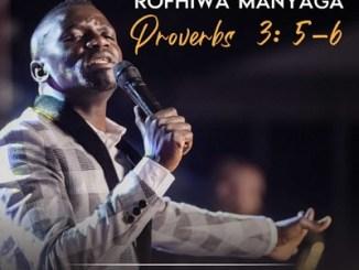 ALBUM: Rofhiwa Manyaga – Proverbs 3:5-6 Mp3 Download