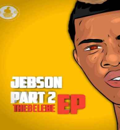 EP: Thebelebe – Jebson (Part 2) Zip Download
