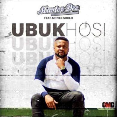 Master Dee – Ubukhosi Ft. Mr Vee Sholo Mp3 Download