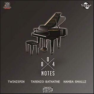 TwinzSpin x Hamba Smallz x Tarenzo Bathathe – 804 Notes Mp3 Download